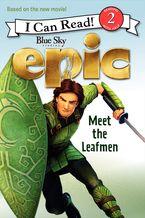 epic-meet-the-leafmen