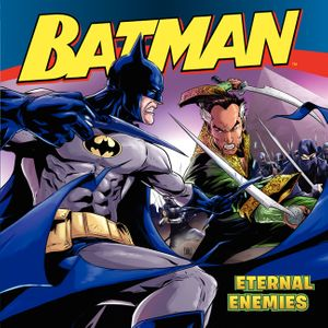 Batman Classic: Eternal Enemies book image