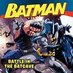 Batman Classic: Battle in the Batcave Paperback  by Donald Lemke