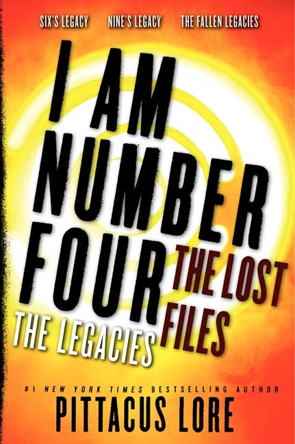 I Am Number Four The Lost Files The Legacies Pittacus Lore