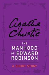 The Manhood of Edward Robinson