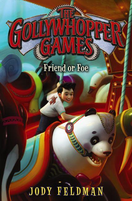 the gollywhopper games friend or foe jody feldman hardcover rh harpercollins com By Jody Feldman Gollywhopper Games Gollywhopper Games Series