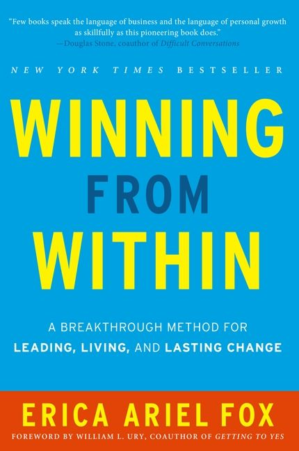 Book cover image: Winning from Within: A Breakthrough Method for Leading, Living, and Lasting Change | New York Times Bestseller