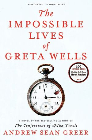 The Impossible Lives of Greta Wells book image