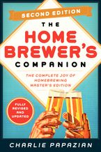 Homebrewer's Companion Second Edition Paperback  by Charlie Papazian