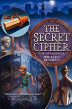 The Secret Cipher Hardcover  by Whitaker Ringwald