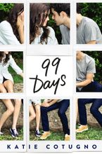 99 Days Hardcover  by Katie Cotugno