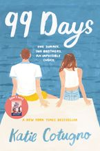 99 Days Paperback  by Katie Cotugno