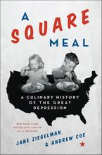 A Square Meal Hardcover  by Jane Ziegelman