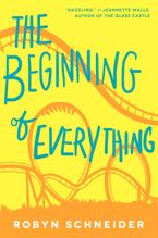 The Beginning of Everything Hardcover  by Robyn Schneider