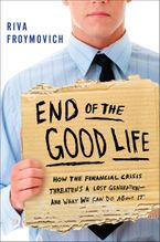 End of The Good Life eBook  by Riva Froymovich