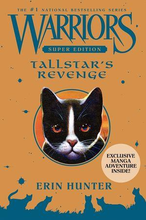 Warriors Super Edition: Tallstar's Revenge book image