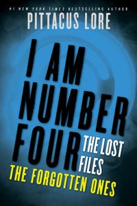 i-am-number-four-the-lost-files-the-forgotten-ones