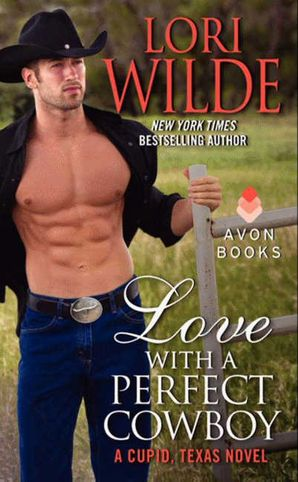 Love With a Perfect Cowboy Paperback  by Lori Wilde