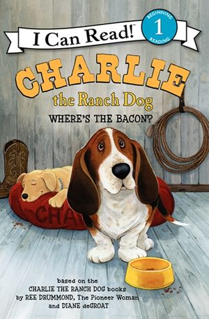 Charlie the Ranch Dog: Where's the Bacon? book image