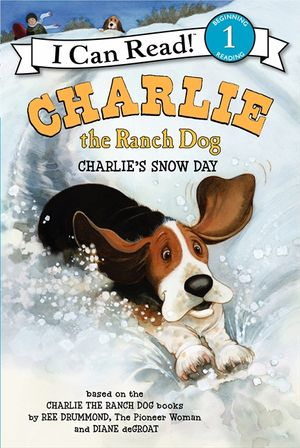 Charlie the Ranch Dog: Charlie's Snow Day book image