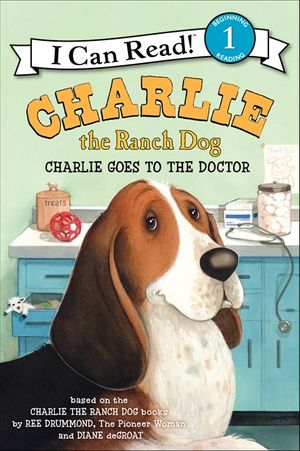 Charlie the Ranch Dog: Charlie Goes to the Doctor book image