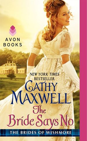 The Bride Says No Paperback  by Cathy Maxwell