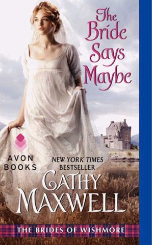 The Bride Says Maybe Paperback  by Cathy Maxwell