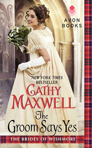 The Groom Says Yes Paperback  by Cathy Maxwell
