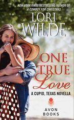 One True Love Paperback  by Lori Wilde