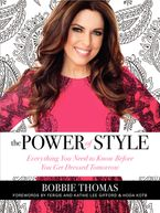 The Power of Style Hardcover  by Bobbie Thomas