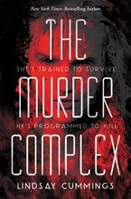 The Murder Complex Hardcover  by Lindsay Cummings