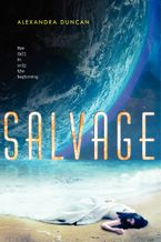 Salvage Hardcover  by Alexandra Duncan