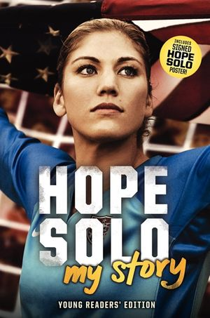 Hope Solo: My Story Young Readers' Edition book image