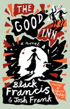 The Good Inn Hardcover  by Black Francis