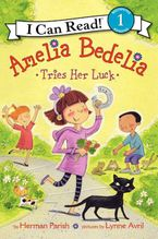 amelia-bedelia-tries-her-luck