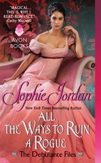 All the Ways to Ruin a Rogue Paperback  by Sophie Jordan