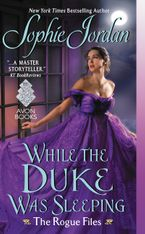 While the Duke Was Sleeping Paperback  by Sophie Jordan
