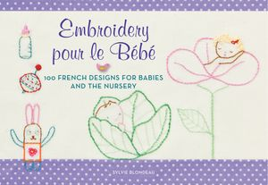 Embroidery pour le Bebe book image