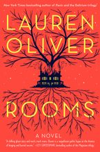 Rooms Hardcover  by Lauren Oliver