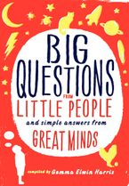 Big Questions from Little People Hardcover  by Gemma Elwin Harris