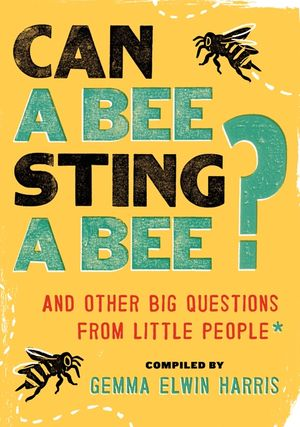 Can a Bee Sting a Bee? book image