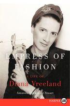 Empress of Fashion Paperback LTE by Amanda Mackenzie Stuart