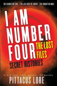 i-am-number-four-the-lost-files-secret-histories
