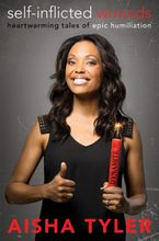 Self-Inflicted Wounds Hardcover  by Aisha Tyler