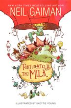 Fortunately, the Milk Hardcover  by Neil Gaiman