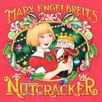 Mary Engelbreit's Nutcracker