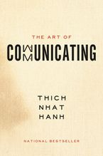 The Art of Communicating Paperback  by Thich Nhat Hanh