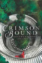 Crimson Bound Paperback  by Rosamund Hodge