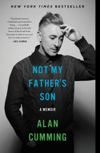 Not My Father's Son Paperback  by Alan Cumming