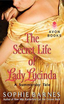 The Secret Life of Lady Lucinda