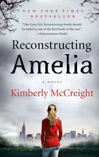 Reconstructing Amelia Paperback  by Kimberly McCreight