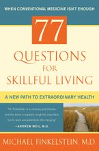 77 Questions for Skillful Living Hardcover  by Michael Finkelstein