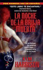 La Noche de la Bruja Muerta eBook  by Kim Harrison