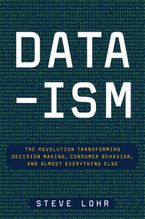 Data-ism Hardcover  by Steve Lohr